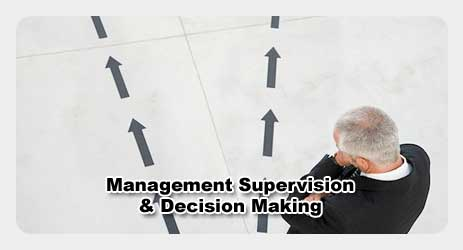 Management Supervision & Decision Making