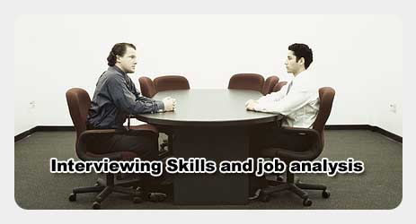 Interviewing Skills & Job Analysis